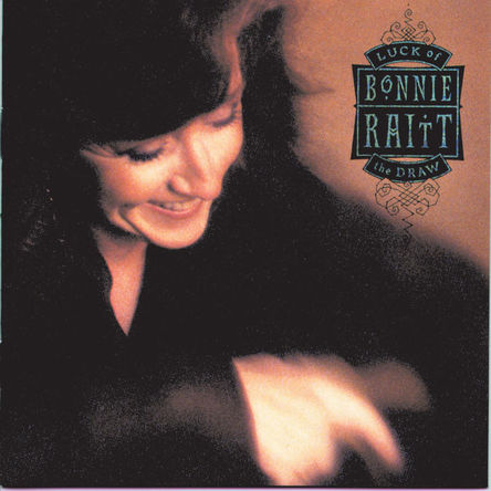 『Luck of the Draw』('91)/Bonnie Raitt (okmusic UP\'s)