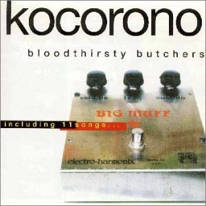 『kocorono』/bloodthirsty butchers (okmusic UP\'s)