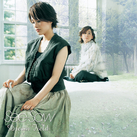 『Dream Field』/See-Saw (2003.02.21 CDリリース) (okmusic UP's)