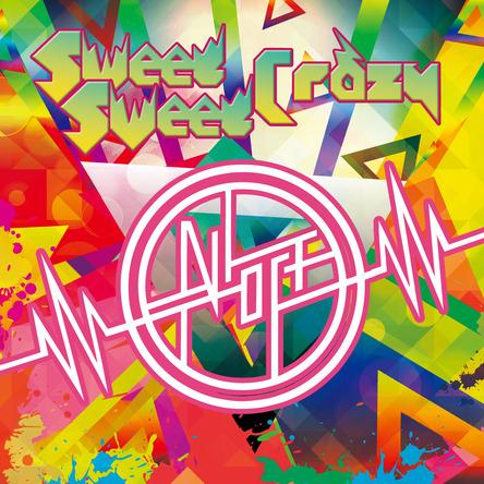シングル「Sweet Sweet Crazy」 (okmusic UP's)