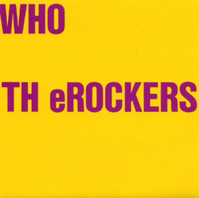 『WHO TH eROCKERS』ジャケット画像