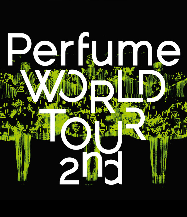 Blu-ray&DVD「Perfume WORLD TOUR 2nd」