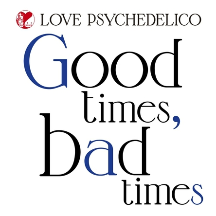配信シングル「Good times, bad times」 (okmusic UP's)