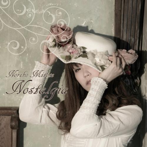 みとせのりこ『Nostalgia~Noriko Mitose Retro Works Best~』ジャケット画像 (C)TEAM Entertainment Inc./みとせのりこ