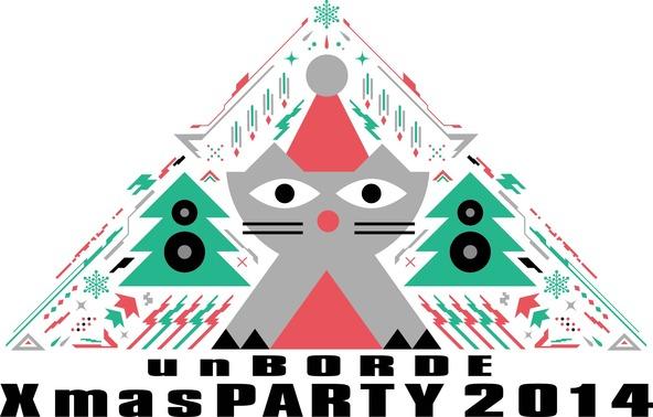 「unBORDE Xmas PARTY 2014」 (okmusic UP's)