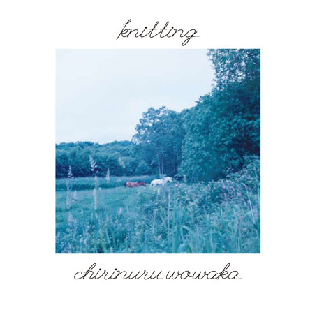 アルバム『knitting』 (okmusic UP's)