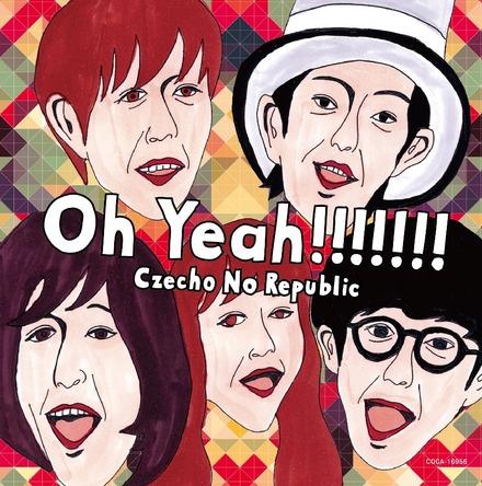 シングル 「Oh Yeah!!!!!!!」 (okmusic UP's)