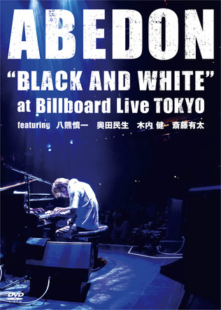 "DVD 『""BLACK AND WHITE"" at Billboard Live TOKYO featuring ハ熊慎一 奥田民生 木内健 斎藤有太』 (okmusic UP's)"