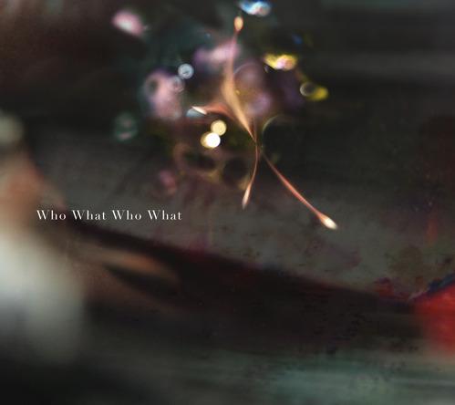 シングル「Who What Who What」 (okmusic UP's)