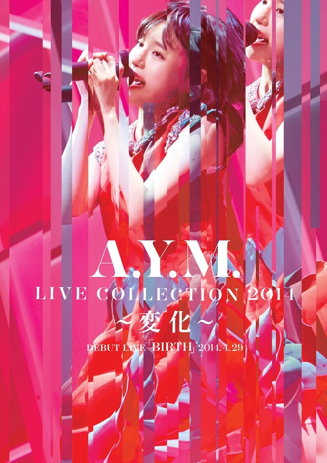 DVD 『A.Y.M. Live Collection 2014~変化~』
