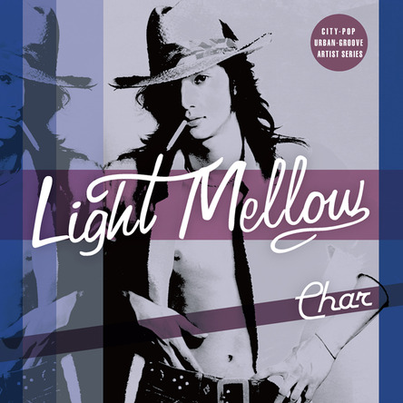 アルバム『Light Mellow Char』 (okmusic UP's)
