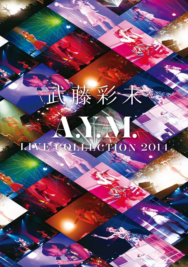 DVD 「A.Y.M. Live Collection 2014~進化~」