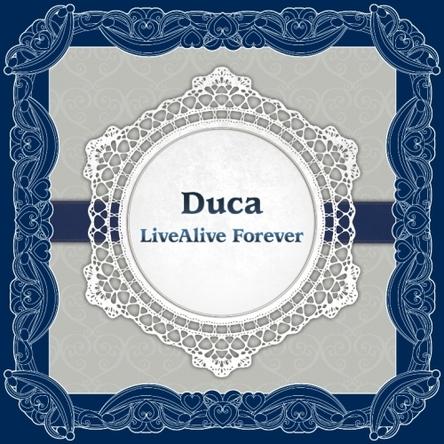Duca『Duca LiveAlive Forever』ジャケット画像 (okmusic UP\'s)