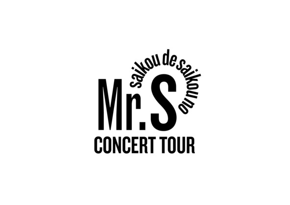 "「Mr.S ""saikou de saikou no CONCERT TOUR""」ロゴ (okmusic UP\'s)"