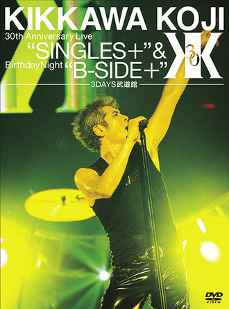 "Blu-ray&DVD『30th Anniversary Live""SINGLES+""&Birthday Night""B-SIDE+""【武道館3DAYS】』 (okmusic UP's)"