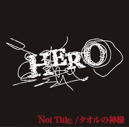 シングル「「Not Title」 / タオルの神様」【TYPE-B】 (okmusic UP's)