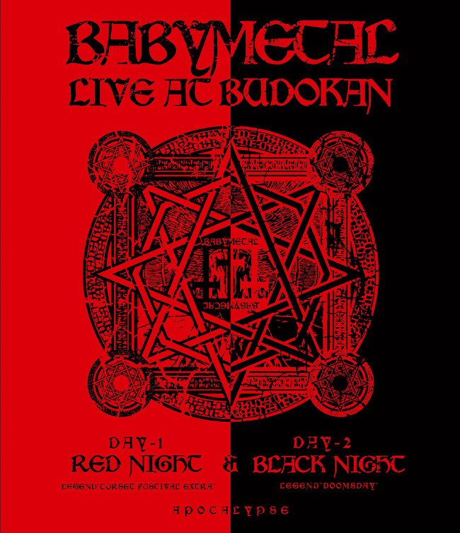 DVD & Blu-ray 『LIVE AT BUDOKAN ~RED NIGHT & BLACK NIGHT APOCALYPSE~』