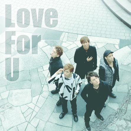 配信限定シングル「Love For U」 (okmusic UP\'s)