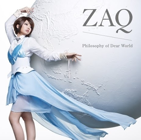 ZAQ「Philosophy of Dear World」アーティスト盤ジャケット画像