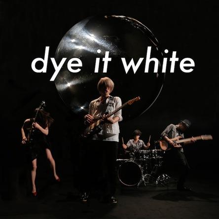 アルバム『dye it white』 (okmusic UP\'s)