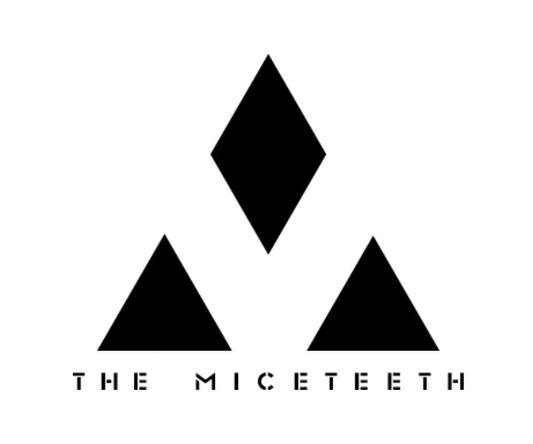 THE MICETEETH  (okmusic UP's)