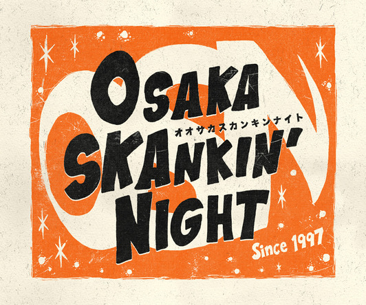 『OSAKA SKANKIN\' NIGHT』ロゴ (okmusic UP\'s)