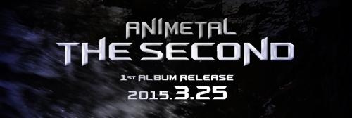 ANIMETAL THE SECOND(二代目アニメタル)が、1stアルバムを3月25日にリリース