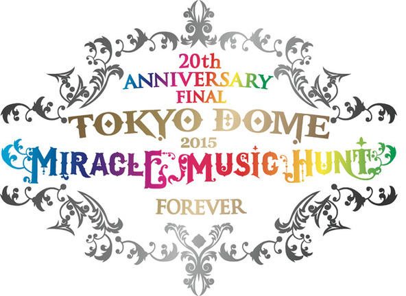 『20th Anniversary FINAL GLAY in TOKYO DOME 2015 Miracle Music Hunt Forever』ロゴ (okmusic UP's)