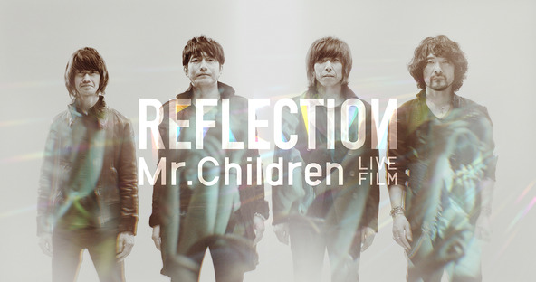 「Mr.Children REFLECTION」 (okmusic UP's)