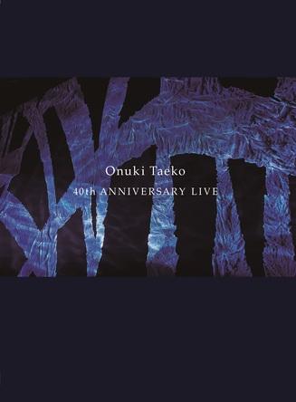 DVD『40th ANNIVERSARY LIVE』 (okmusic UP's)
