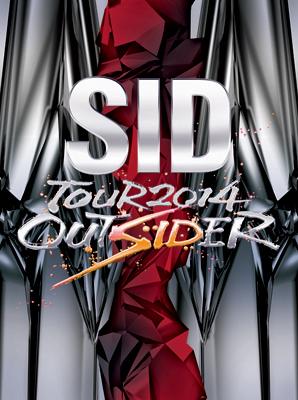 DVD『SID TOUR 2014 OUTSIDER』 (okmusic UP's)