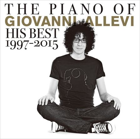 アルバム『THE PIANO OF GIOVANNI ALLEVI His Best 1997-2015』【初回盤】(CD+DVD) (okmusic UP's)