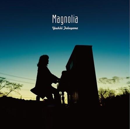 福山芳樹『マグノリア』ジャケット画像