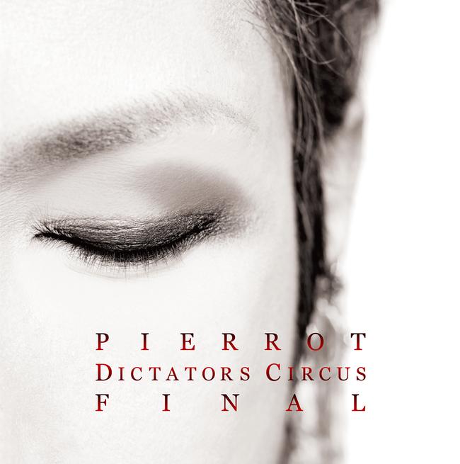 アルバム『DICTATORS CIRCUS FINAL』
