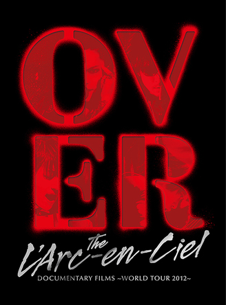 Blu-ray『DOCUMENTARY FILMS ~WORLD TOUR 2012~「Over The L'Arc-en-Ciel」』【完全生産限定盤】 (okmusic UP's)