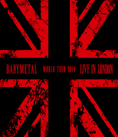 Blu-ray&DVD『LIVE IN LONDON –BABYMETAL WORLD TOUR 2014-』 (okmusic UP's)