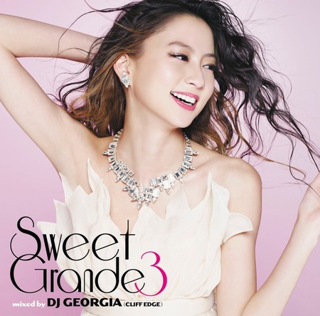 J-R&B MIX CD『Sweet Grande 3 mixed by DJ GEORGIA (CLIFF EDGE)』 (okmusic UP\'s)