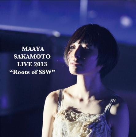 """坂本真綾『LIVE 2013""""Roots of SSW""""』配信用ジャケット (okmusic UP\'s)"""