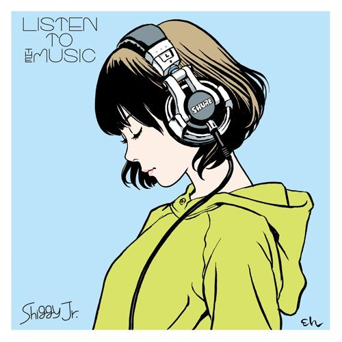 Shiggy Jr.「LISTEN TO THE MUSIC」のジャケット画像