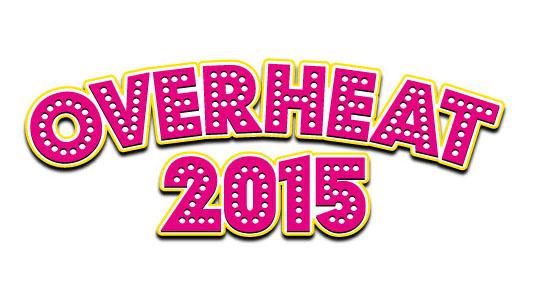 『日本工学院ミュージックカレッジ presents OVERHEAT 2015 ~全世代のBPMはじめました〜』