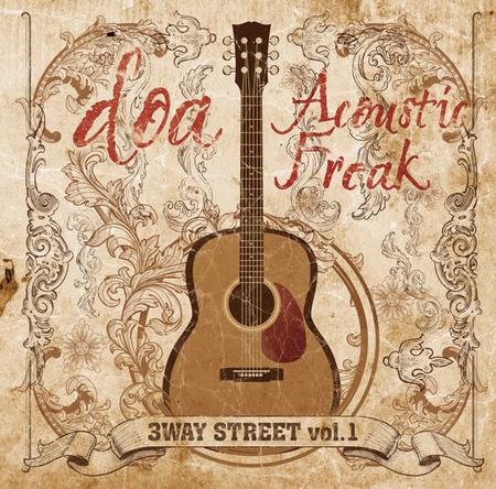 ライヴ会場限定CD「doa Acoustic Freak 3WAY STREET vol.1」 (okmusic UP's)
