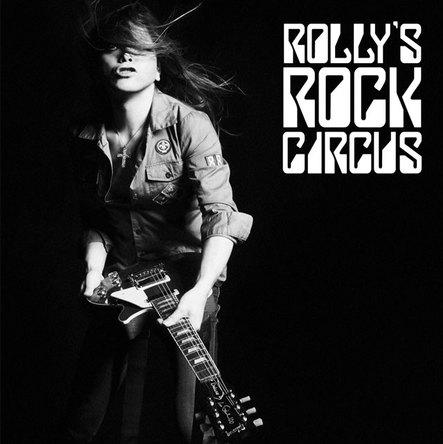 アルバム『ROLLY'S ROCK CIRCUS~70年代の日本のロックがROLLYに与えた偉大なる影響とその影と光~』 (okmusic UP's)