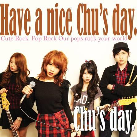 アルバム『Have a nice Chu's day.』 (okmusic UP's)