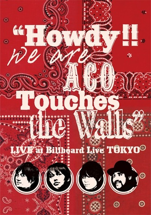 "DVD『""Howdy!! We are ACO Touches the Walls""LIVE at Billboard Live TOKYO』 (okmusic UP's)"