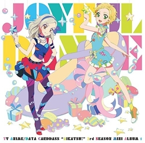 TVアニメ「アイカツ!」3rdシーズン挿入歌ミニアルバム『Joyful Dance』ジャケット画像 (C)BNP/BANDAI, DENTSU, TV TOKYO