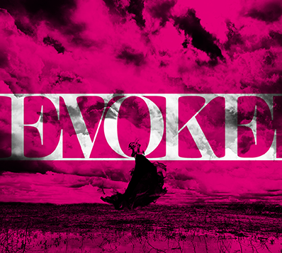 シングル「EVOKE」 (okmusic UP's)