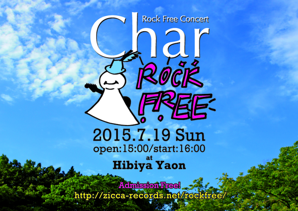 "『Char ""Rock Free"" CONCERT』 (okmusic UP's)"