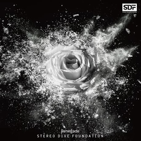 STEREO DIVE FOUNDATION「Renegade」ジャケット画像