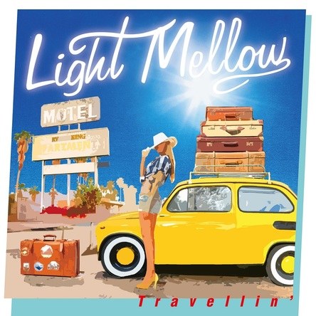 アルバム『Light Mellow Travellin'』 (okmusic UP's)