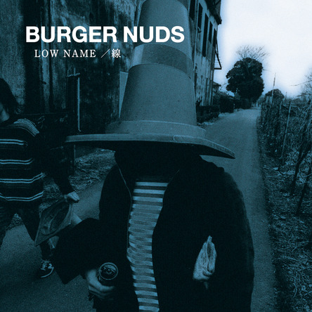 アルバム『BURGER NUDS 1 LOW NAME/線』 (okmusic UP\'s)